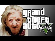 Oh Yeah Grandma Playing Grand Theft Auto V - EPIC FUN (+playlist)