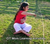OT Mom Learning Activities:  bilateral coordination, crossing mid-line, and trunk/core stability