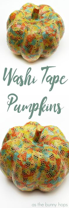 Easy DIY Washi Tape Pumpkins-only requires three washi tape designs!