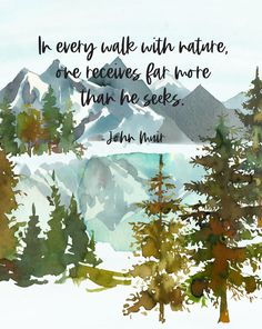 John Muir Prints / In Every Walk With Nature On Receives Far | Etsy