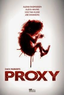 Proxy (2014) - The life of three parents who have all shared the loss of a child. Motives are not what they seem and sanity is in short supply in this thriller.