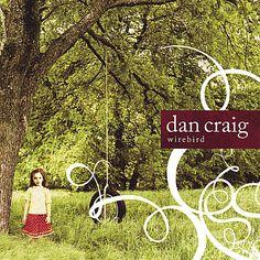 Dan Craig - Wirebird