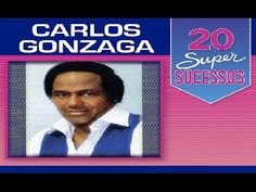 Carlos Gonzaga  -  20 Super Sucessos - Completo