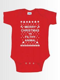 Merry Christmas Ya Filthy Animal Holiday Christmas Baby Suit