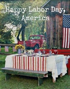 End of Summer ~ Happy Labor Day America
