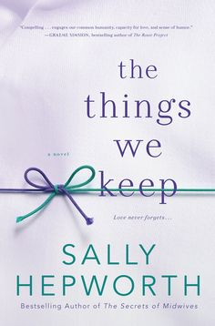 {WANT TO READ} The Things We Keep by Sally Hepworth - a book published this year [January 19, 2016] #MMDchallenge #MMDreading