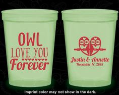 Owl Love You Forever, Wedding Favor Nite Glow Cups, Owl Wedding, Owl, Love you Forever, Glow in the Dark (369)