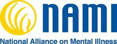 NAMI, the National Alliance on Mental Illness  Educates on mental, supports individuals and families with mental illness and fights stigma of mental illness