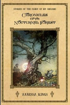 Chronicles of the Nocturnal Forest by Vanessa Kings (Stories of the Fairy of my Dreams #1)  Chronicles of Nocturnal Forest is an example of beautiful storytelling. I feel anyone who experienced becoming a young woman will find this story appealing as well as young readers.  http://tometender.blogspot.com/2015/02/chronicles-of-nocturnal-forest-by.html