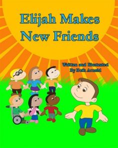 Books We Love: Elijah Makes New Friends
