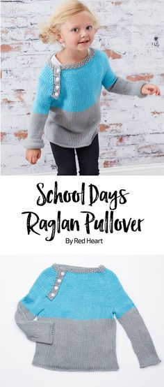 School Days Raglan Pullover free knit pattern in Baby Hugs Medium yarn.