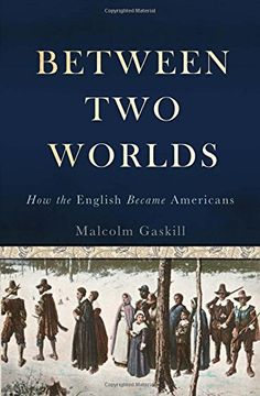 Between Two Worlds: How the English Became Americans by Malcolm Gaskill http://www.amazon.com/dp/046501111X/ref=cm_sw_r_pi_dp_M4IGub16JYTSF