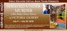 Shelved Under Murder: A Blue Ridge Library Mystery by Victoria Gilbert