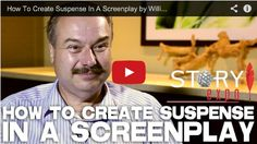 How to create Suspense in a Screenplay by Bill Martell