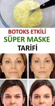 Natural botox Homemade banana mask against wrinkles (including acne or dry skin) Cleaning and caring for your skin with natural ingredients is extremely simple and beneficial. One of the fruits that have positive effects on the skin is the banana.