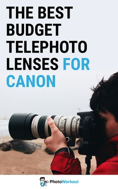 Best Budget Telephoto Lenses for Canon Cameras, Cheap Canon Telephoto Lens, Canon Telephoto Lens Comparison, Canon Telephoto Lens Review, Budget Canon Telephoto Lens, Canon DSLR Telephoto Lens, Canon Mirrorless Telephoto Lens, Best Canon Telephoto Lenses, Canon Camera Lens Telephoto Canon Cameras, Canon Dslr, Sony Camera, Camera Gear, Best Camera, Photography Gear, Photography For Beginners, Photography Equipment, Photography Business