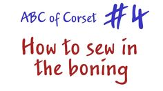 How to sew in the boning. How to make a corset?