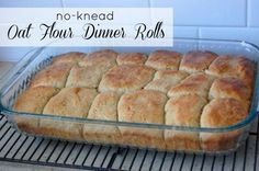 No-Knead 100% Oat Flour Dinner Rolls Recipe. These no-knead oat flour dinner rolls are not only easy but take hardly any prep time at all! Plus you can keep them in the fridge overnight and bake them up right before dinnertime. (2 c water, 2 packs active dry yeast, 1/4 c sugar, 4 TBS butter, 2 eggs, salt, 6 c oat flour/ground oats)