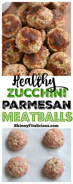 Low Carb Zucchini Parmesan Meatballs {GF, Low Cal} - Skinny Fitalicious® - feed me :) - Kalorienarme Rezepte Healthy Low Calorie Meals, Healthy Meal Prep, Low Calorie Recipes, Healthy Cooking, Diet Recipes, Lowest Calorie Meals, Healthy Lunches, Healthy Meatballs, Parmesan Meatballs