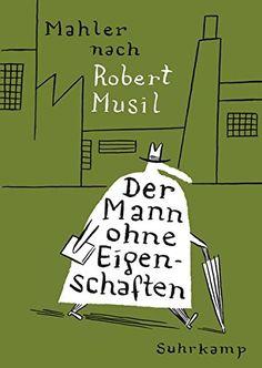 Der Mann ohne Eigenschaften: Nach Robert Musil. Graphic N... https://www.amazon.de/dp/3518464833/ref=cm_sw_r_pi_dp_x_mP-2ybNQ6J192