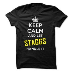 KEEP CALM AND LET STAGGS HANDLE IT! NEW - #under #casual shirts. LIMITED TIME PRICE => https://www.sunfrog.com/Names/KEEP-CALM-AND-LET-STAGGS-HANDLE-IT-NEW.html?id=60505
