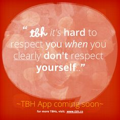 Click to be one of the first to try the new TBH app! #tbh #tobehonest #lms4tbh #quote #honest Install TBH > www.tbh.co/pinterest Tbh Quotes, Get Real, App, How To Plan, Sayings, Lyrics, Apps, Quotations, Idioms