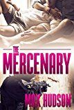 The Mercenary by Max Hudson (Author) #LGBT #Kindle US #NewRelease #Lesbian #Gay #Bisexual #Transgender #eBook #ad