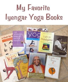 These are my picks for what I consider to be the 10 most useful and important Iyengar Yoga books for the general yoga population.  They are also among my favorites.