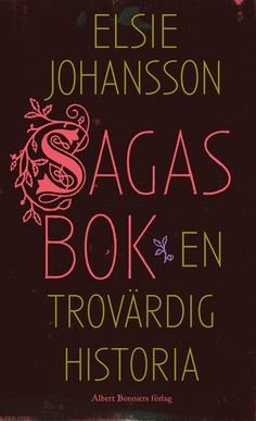 Sagas Bok Elsie Johansson Saga, Audiobooks, This Book, Ebooks, Reading, Free Apps, Movies, Collection, Products