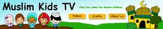 Islam For Kids TV Shows, Audios, Stories to teach children all about Islam