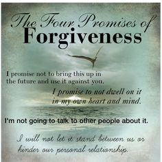4 Promises of Forgiveness.  These are a little tough, but definitely the way to go.