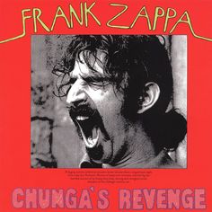 Chunga's Revenge  CD cover  by Cal Schenkel