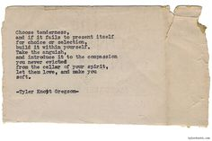 Typewriter Series #1071 by Tyler Knott Gregson*Chasers of the Light, is available through Amazon, Barnes and Noble, IndieBound , Books-A-Million , Paper Source or Anthropologie *