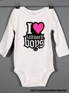 I Love Tattooed Boys Baby Onesie  Punk Rock Baby by DentzDesign, $15.00