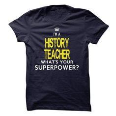 I am a HISTORY TEACHER T-Shirts, Hoodies (23$ ==► Order Here!)