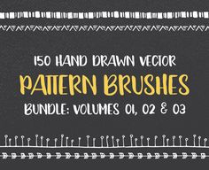 The Hand Drawn Brushes Bundle That Is Bursting With Endless Possibilites 150 Hand Drawn Vector Pattern Brushes ~ Volumes 01, 02 & 03. This hand drawn pattern brushes bundle includes 150 abstract, tribal, geometric and floral pattern brushes, which were all hand drawn with love, scanned and carefully vectorized. You can use them to create ... read more