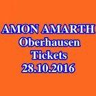 #Ticket  Tickets  AMON AMARTH  OBERHAUSEN  Karten  Stehplätze  28.10.2016 #Ostereich