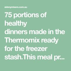 75 portions of healthy dinnersmade in the Thermomix ready for the freezer stash.This meal prep guide shows you how to do it for $210 Freezable Dinners, Healthy Dinners, Meals, Meal Prep Bag, Meal Prep Guide, Savoury Mince, Vegetable Lasagne, Chicken Stroganoff, Hidden Vegetables
