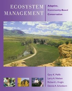 Ecosystem Management: Adaptive, Community-Based Conservation by Gary Meffe. $44.00