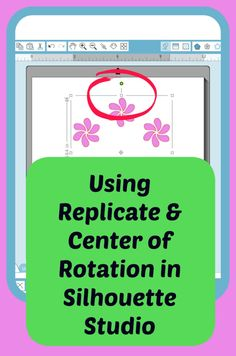 Learn to use the Replicate Tool & Center of Rotation in Silhouette Studio