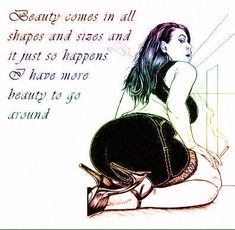 Welcome to Curves Galore, a top rated sexy BBW dating site full of curvy women lusting after naughty nights. Make dirty memories and start BBW dating here Big Girl Quotes, Woman Quotes, Curvy Women Quotes, Curvy Girl Quotes, Big And Beautiful, Beautiful Women, Beautiful Babies, Love My Body, Thing 1