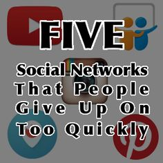 Five Social Networks That People Give Up On Too Quickly. | marcguberti.com