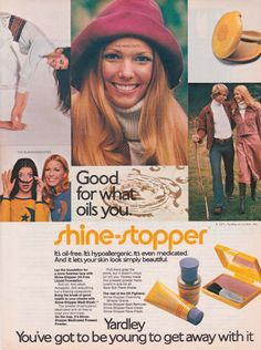"""1971 Yardley Ad for shine-stopper """"Good for what oils you."""""""