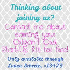 I am so excited to be starting a new program where you can earn your kit for free when you decide to join my team. Contact me for more details or share with someone who might also be interested. www.laurasch.origamiowl.com