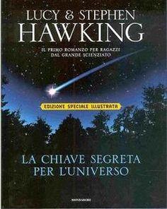 La chiave segreta per l'universo - da 9 anni