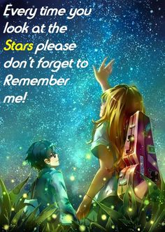 Please don'forget me!! Never!!