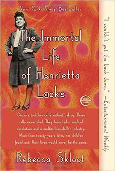 The Immortal Life of Henrietta Lacks: Rebecca Skloot: 8601400205570: Amazon.com: Books