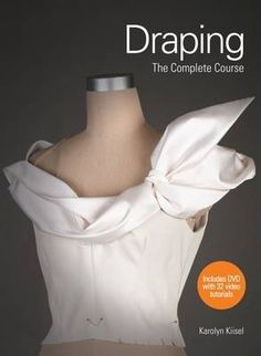 Draping-is-the-art-of-using-cotton-muslin-to-create-a-fashion-design-directly-on-a-mannequin-It-is-an-essential-skill-for-fashion-designers-This-book-presents-a-series-of-step-by-step-projects-creating-real-garments-in-classic-styles-that-are-designed-to-develop-skills-from-the-most-basic-to-more-advanced-techniques