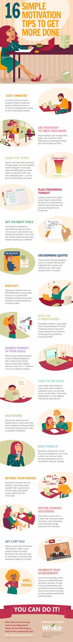 16 Simple Motivation Tips to Get More Done Infographic - http://elearninginfographics.com/16-simple-motivation-tips-infographic/