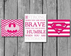 "Girls Room Decor/Superhero Wall Art/Be Strong Inspirational Quote/Nursery Decor/Little girls Wall Art/Set of 3 8""x10"" Prints"